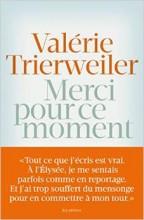 Valérie Trierweiler - Merci pour ce moment - Arènes