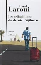 Faoud Laroui - Les tribulations du dernier Sijilmassi - Julliard