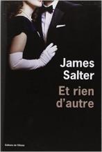 James Salter - Et rien d'autre - L'Olivier