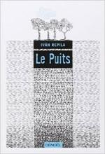 Ivan Repila - Le Puits - Denoel