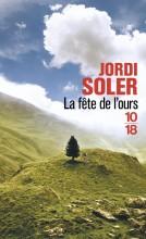 Jordi Soler - La fête de l'ours - 1018