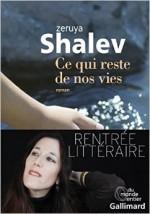 Zeruya Shalev - Ce qui reste de nos vies - Gallimard