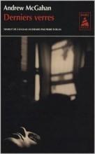 Andrew McGahan - Derniers verres - Babel noir