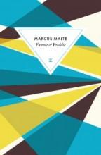 Marcus Malte - Fannie et Freddie - Zulma