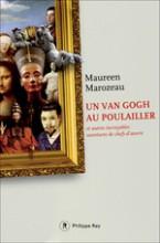 Maureen Marozeau - Un Van gogh au poulailler - Philippe Rey