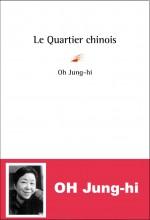 Oh Jung-hi - Le quartier chinois - Serge Safran