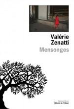 Valérie Zenatti - Mensonges - L'Olivier