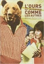 William Kotzwinkle - L'ours est un écrivain comme les autres - Cambourakis