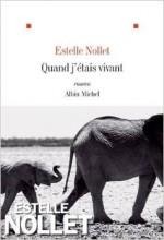 Estelle Nollet - Quand j'étais vivant - Albin Michel