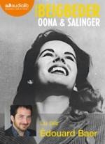Frédéric Beigbeder - Oona et Salinger - Audiolib