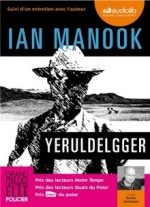 Ian Manook - Yeruldelgger - Audiolib