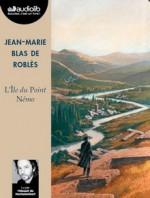 Jean-Marie Blas de Roblès - L'ile du point Némo - Audiolib