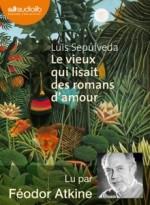 Luis Sepulveda - Le vieux qui lisait des romans d'amour - Audiolib