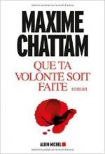 Maxime Chattam - Que ta volonté soit faite - Albin Michel