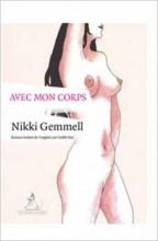 Nikki Gemmell - Avec mon corps - Au Diable Vauvert