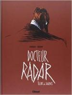 Noel Simsolo Frédéric Bézian - Docteur radar Tueur de savants -