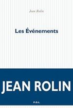 Jean Rolin - Les Evénements - P.O.L.