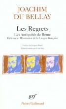 Joachim du Bellay - Les Regrets - Gallimard