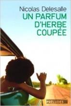 Nicolas Delesalle - Un parfum d'herbe coupée - Préludes