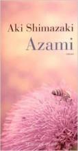 Aki Shimazaki - Azami - Actes Sud