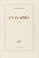 Anne Wiazemsky - Un an après - Gallimard