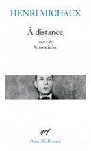 Henri Michaux - A distance - Gallimard