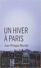 Jean-Philippe BLONDEL - Un hiver à Paris - Buchet Chastel