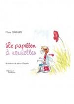 Marie Garnier - Le papillon à roulettes - Baudelaire