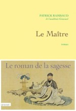 Patrick Rambaud - Le Maître - Grasset
