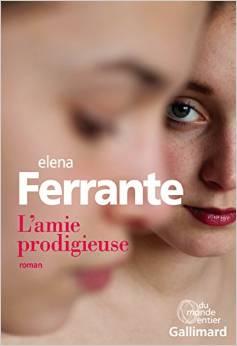 L'amie prodigieuse Elena Ferrante