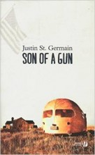 Justin St Germain - Son of a gun - Presses de la cité