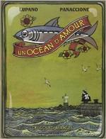 Lupano & Panaccione - Un océan d'amour - Delcourt