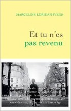 Marceline Loridan-Ivens - Et tu n'es pas revenu - Grasset