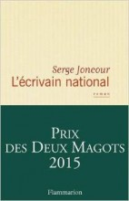 Serge Joncour - L'écrivain national - Flammarion