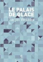 Tarjei Vesaas - le palais de glace - Cambourakis