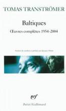 Tomas Tranströmer - Baltiques - Gallimard