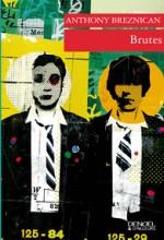 Anthony Breznican - Brutes - Denoel