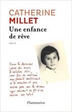 Catherine Millet - Une enfance de rêve - Flammarion