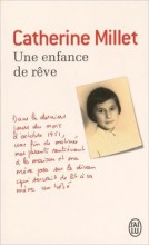 Catherine Millet - Une enfance de rêve - J'ai Lu