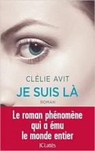 Clélie Avit - Je suis là - JC Lattès