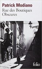 Patrick Modiano - Rue des Boutiques Obscures - Folio 1358