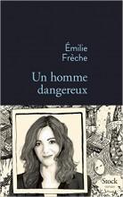 Emilie Frèche - Un homme dangereux - Stock