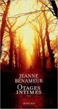 Jeanne Benameur - Otages intimes - Actes Sud