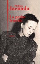 Philippe Jaenada - La petite femelle - Julliard
