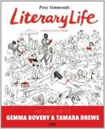 Posy Simmonds - Literary Life. Scènes de la vie littéraire - Denoël