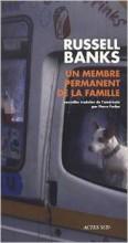 Russell Banks - Un membre permanent de la famille - Actes Sud