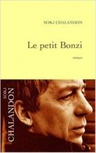 Sorj Chalandon - Le petit Bonzi - Grasset
