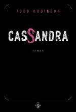 Todd Robinson - Cassandra - Gallmeister