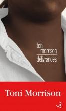 Toni Morrison - Délivrances - Belfond
