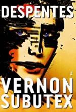 Virginie Despentes - Vernon Subutex T.2 - Grasset